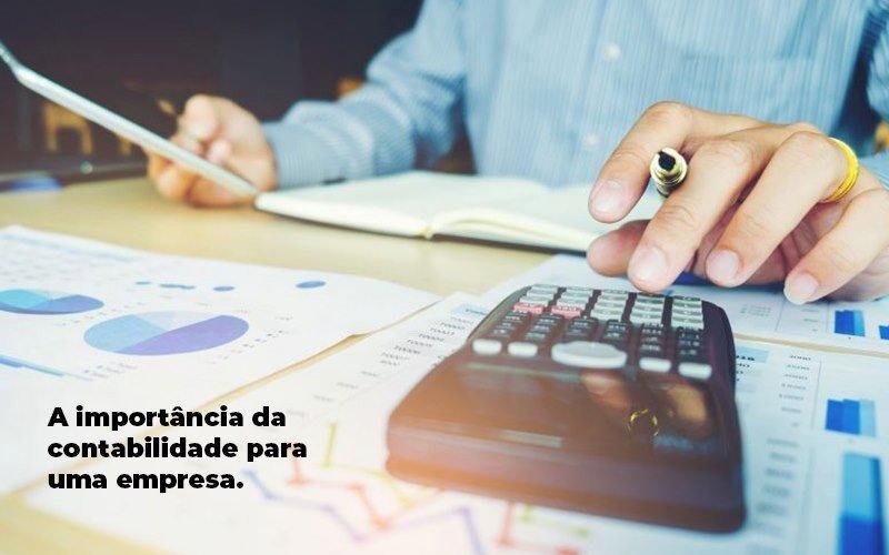 A Importância Da Contabilidade Para Uma Empresa - Contabilidade em Guarulhos - SP | Guarulhos Contabilidade - A importância da contabilidade para uma empresa